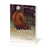 REPONSE CHRETIENNE A L ISLAM